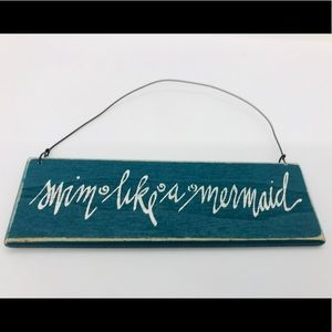 Swim Like A Mermaid Motivational Sign Beac…